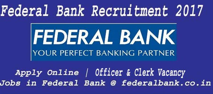 Apply for Officers, Clerks in Federal Bank