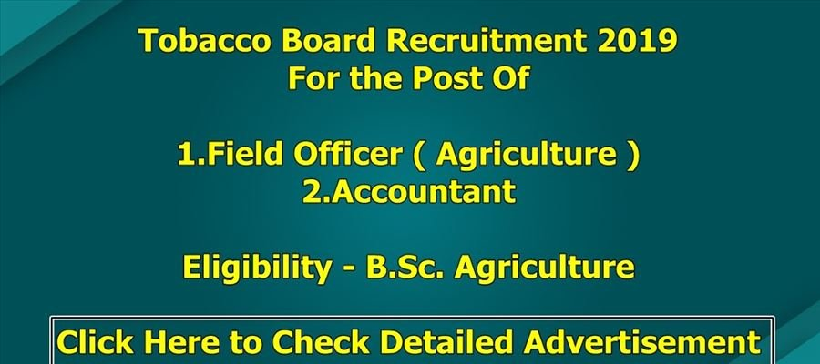 Apply for Field Officers & Accountants posts in Tobacco Board Recruitment