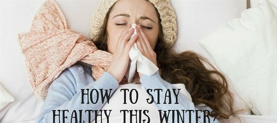 Do you want yourself stay healthy during winter season?
