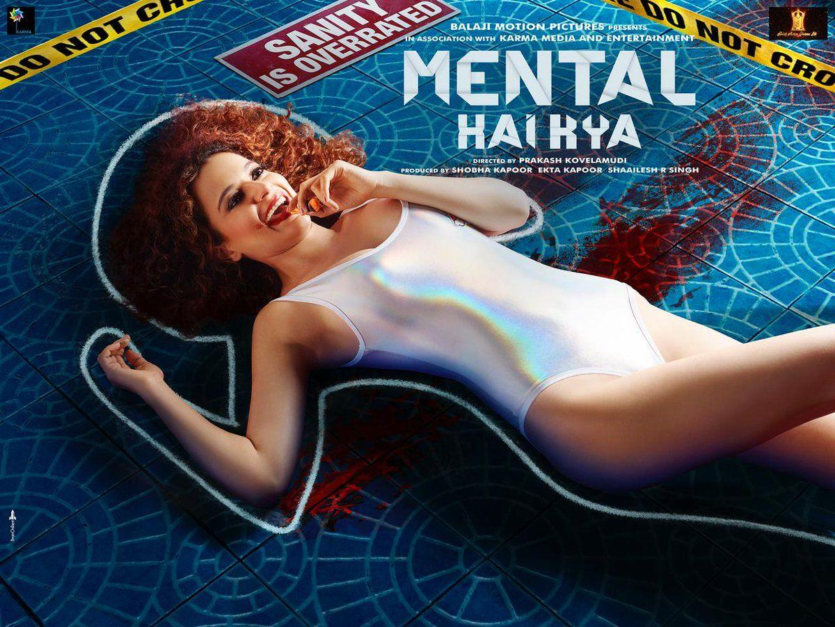 Mental Hai Kya Movie First Look Posters