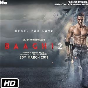 Baaghi 2 Official Trailer | Tiger Shroff