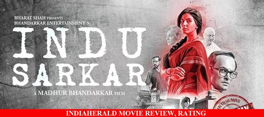 Indu Sarkar Hindi Movie Review, Rating