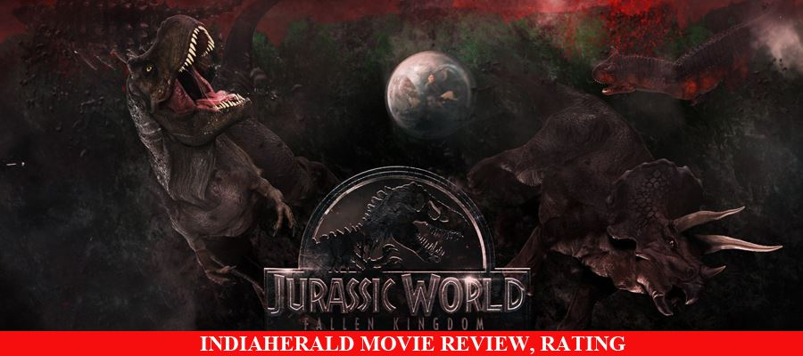 Jurassic World: The Fallen Kingdom Movie Review, Rating