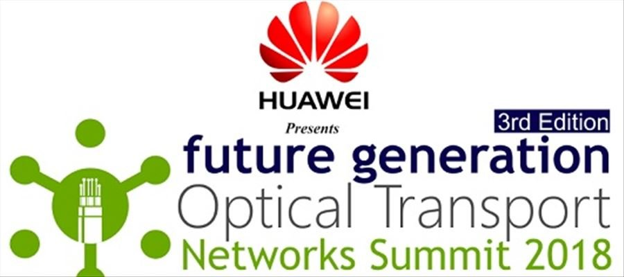 3rd Edition of Future Generation Optical Transport Networks Summit to Address Latest Trends in Optical Tech Deployment